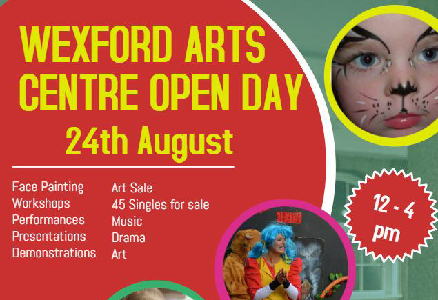 Things to do in ,  - Wexford Arts Centre Open Day - YourDaysOut